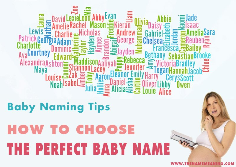 How to choose the ideal baby name - Naming your baby tips