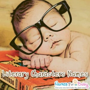 Literary Characters Baby Names