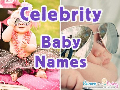 Celebrity Baby names and meanings