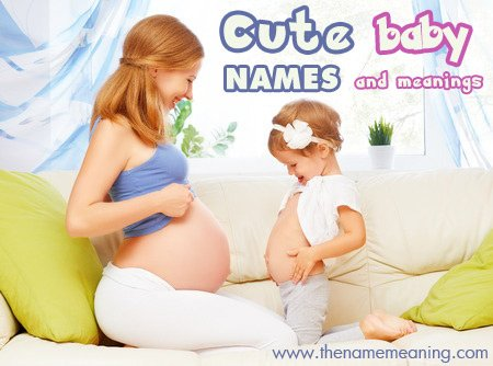 Cute baby names with nicknames