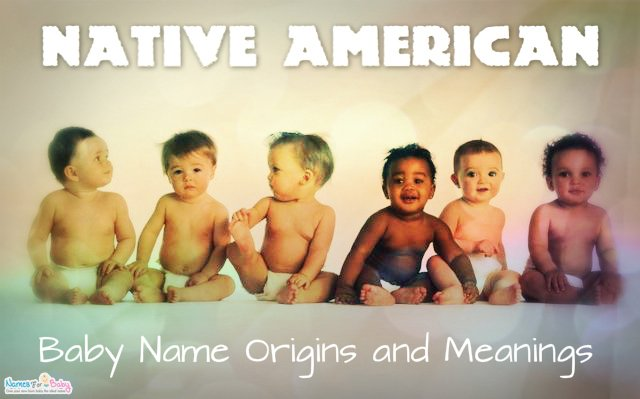 Native American Names - Native American Baby Names