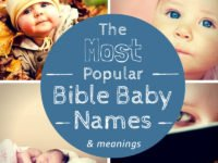 Most Popular Bible Baby Names for 2019
