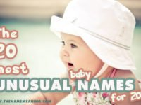 20 Most Unusual Baby Names of 2019