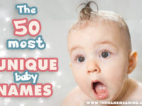 50 Most Unique Baby Names for 2020