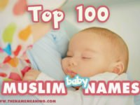 Top 100 Muslim Baby Names, Hot Islamic Boy and Girl names