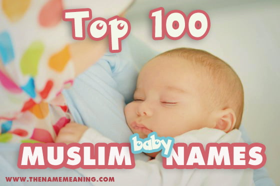 Top 100 Muslim Baby Names Hot Islamic Boy And Girl