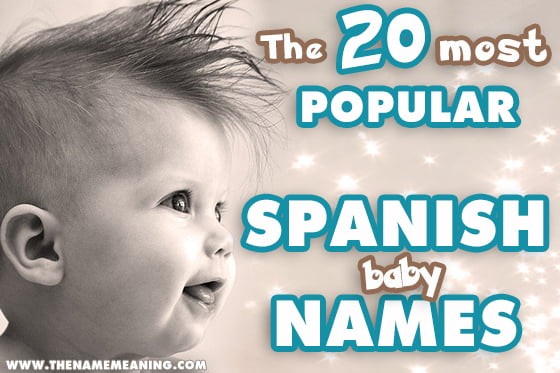 The Most Popular Spanish Baby Names