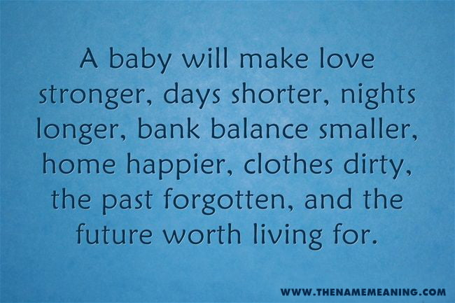 quote - A baby will make love stronger