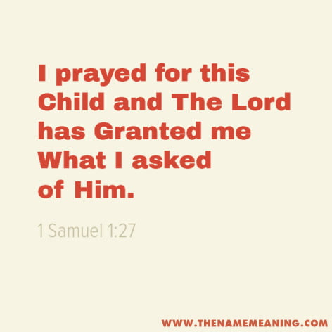 Quote - I Prayed For This Child And The Lord Has Granted Me What I Asked Of Him.