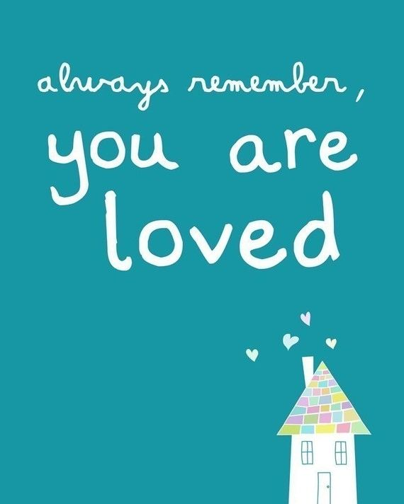 Baby Quote: Always Remember, You Are Loved.