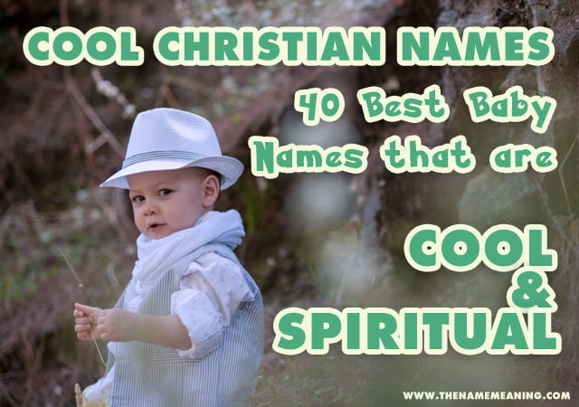 Cool Christian Boy Names