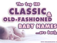 Classic Baby Names: 100 Old Fashioned Names are back