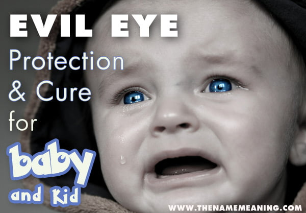 Evil Eye Curse Protection and Cure for Baby and Kid - The