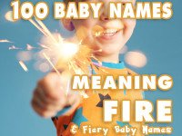 Names Meaning Fire – Discover more than 100 Fiery Baby Names