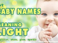 Names Meaning Light – More than 40 names meaning glow, glitter, sparkle and shine to enlighten your new born baby.