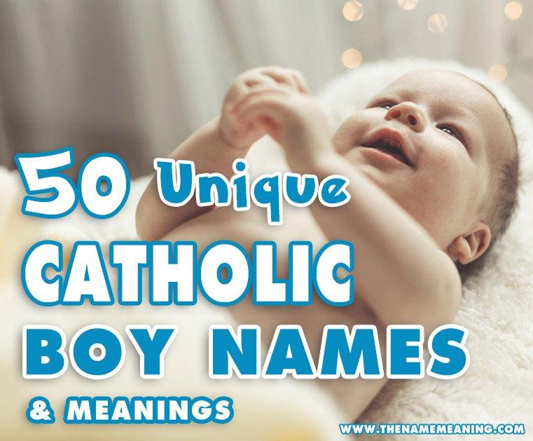 Catholic baby names for boys