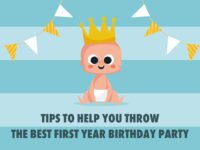 Tips to help you throw the best first year birthday party
