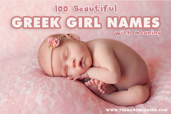 100 Greek Girl names and meanings